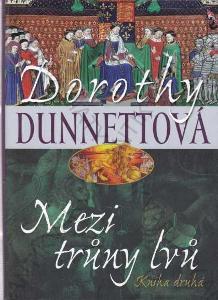 Mezi trůny lvů Kniha druhá Dorothy Dunnettová 2012