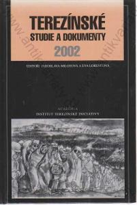 Terezínské studie a dokumenty 2002 Academia