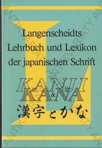 Lehrbuch und  Lexikon der japanischen Schrift