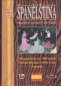 Španělština - praktický jazykový průvodce 1998