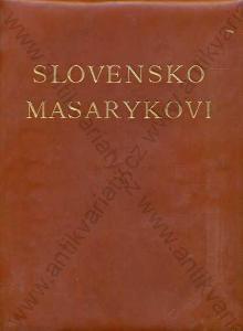 Slovensko Masarykovi Jozef Rudinský 1930