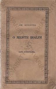O městě božjm Sw. Augustina kněh dwamecjtma 1830