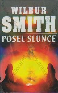 Posel slunce Wilbur Smith Alpress, 1998
