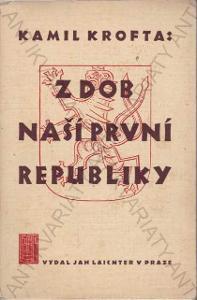 Z dob naší první republiky Kamil Krofta 1939