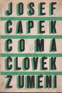 Co má člověk z umění Josef Čapek 1946