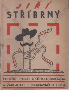 Jiří Stříbrný Portrét politického demagoga 1930