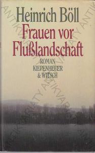 Frauen vor Flußlandschaft Heinrich Böll 1985