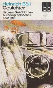 Gesichter. Satiren und Geschichten H. Böll 1984