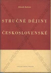 Stručné dějiny československé Z. Kalista 1947