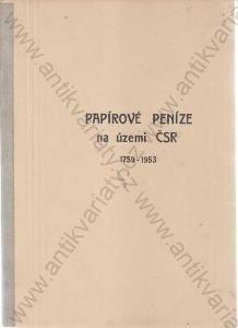 Papírové peníze na území Československa 1759-1953