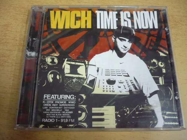 CD WICH / Time Is Now (2004) DJ WICH - Hudba