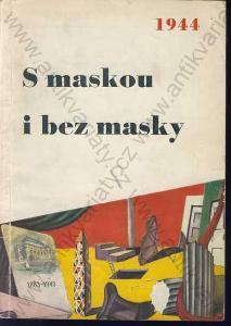 S maskou i bez masky J. M. Kvapil