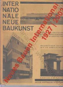 Neues Bauen International 1927 - 2002