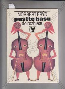 Pusťte basu do rozhlasu Norbert Frýd 1979