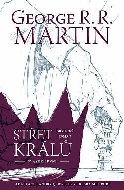Střet králů - G.R. R. Martin - Komiks, Svazek 1.