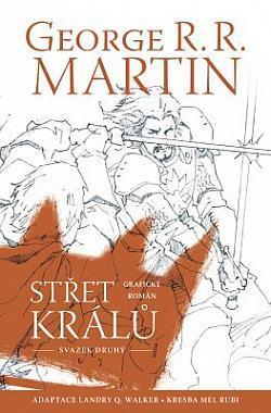 Střet králů - G.R. R. Martin - Komiks, Svazek 2.