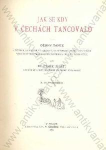 Jak se kdy v Čechách tancovalo Čeněk Zíbrt 1895