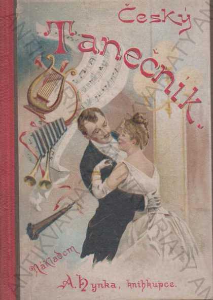 Český tanečník Salonní tance J. Šimůnek Praha 1891 - Knihy
