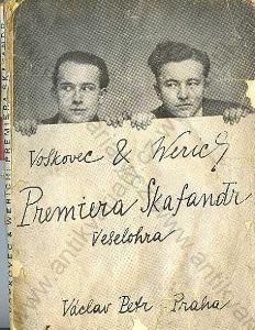 Premiera Skafandr J. Voskovec a J. Verich 1929