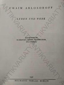 Leben und Werk/Život a práce Chaim Arlosoroff