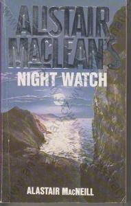 Night Watch Alistair MacLean´s 1989