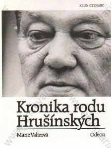 Kronika rodu Hrušínských Marie Valtrová Odeon 1994
