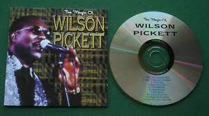 WILSON PICKETT - The Magic of Wilson Pickett CD 2000 soul , funk