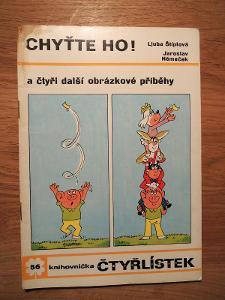 Čtyřlístek č. 56 Chyťte ho! , Čtyřlístky