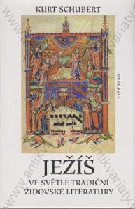 Ježíš ve světle tradiční židovské literatury  2003