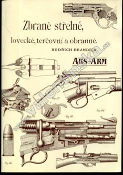 Zbraně střelné, lovecké, terčovní a obranné