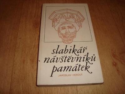 Č.671- J.HEROUT-SLABIKÁŘ NÁVŠTĚVNÍKŮ PAMÁTEK-PODPIS AUTORA