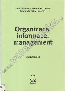 Organizace, informace, management