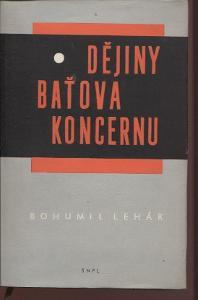 Dějiny Baťova koncernu 1894 - 1945 (Baťa, Zlín, propagand