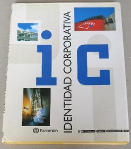 Identidad Corporativa [= Biblioteca de Diseño y Comunicaci