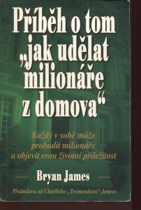Příběh o tom, jak udělat milionáře z domova