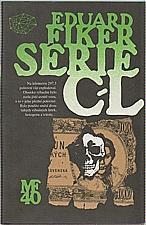 Fiker, Eduard: Série C-L