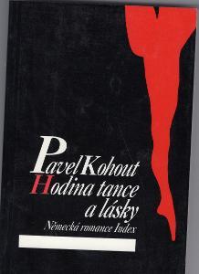Pavel KOHOUT: Hodina tance a lásky, Index 1989