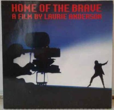 LP Laurie Anderson - Home Of The Brave, 1986 EX