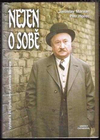 Nejen o sobě - Jaroslav Marvan, Petr Hořec (autogram P.Hořce!)
