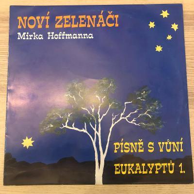Noví Zelenáči Mirka Hoffmanna  – Písně S Vůní Eukalyptů 1. (+příloha)