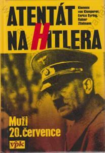 Atentát na Hitlera Rainer Zitelmann 1995