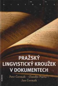 Pražský lingvistický kroužek v dokumentech 2012