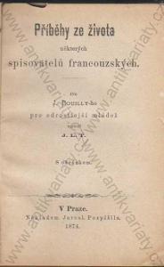 Příběhy ze života spisovatelů francouzských 1874