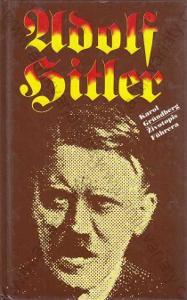 Adolf Hitler Karol Gründberg Životopis 1994