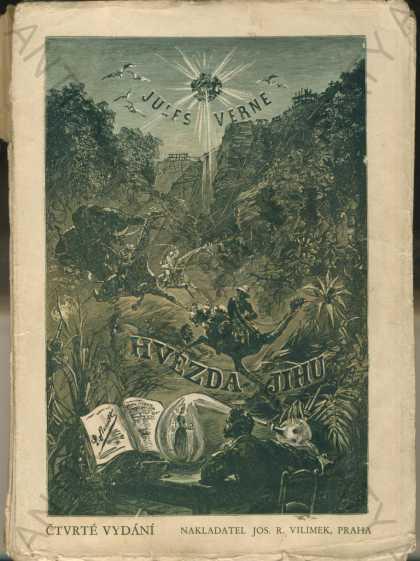 Hvězda jihu Julius Verne Jos. R. Vilímek, Praha - Knihy