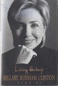 Living History Hillary R. Clinton Headline, 2003