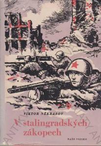 V stalingradských zákopech Viktor Někrasov 1954