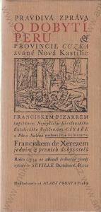 Pravdivá zpráva o dobytí Peru Francisco de Xerez