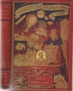 Sever proti Jihu Julius Verne 1894 tzv. Stužka