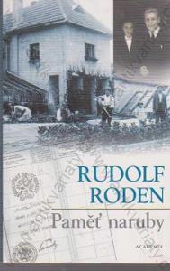 Paměť naruby Rudolf Roden 2003 Academia, Praha
